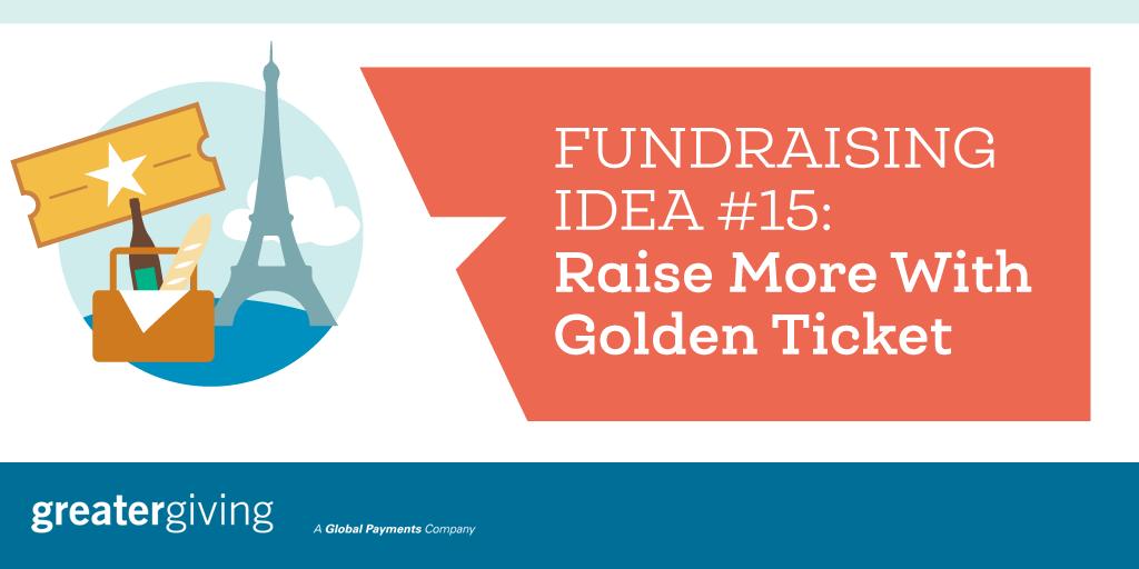 Auction Games | Idea 15 - Raise More With Golden Ticket