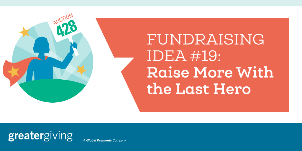Auction Games | Idea 19 - Raise More With The Last Hero