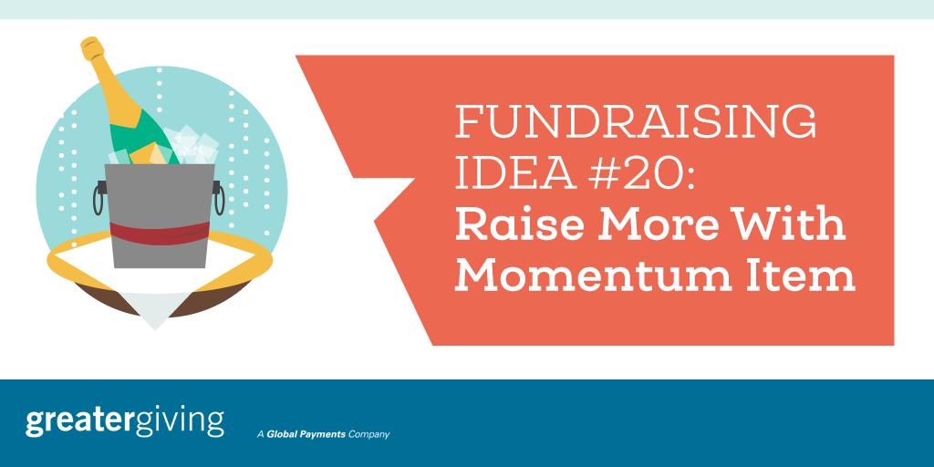 Auction Games | Idea 20 - Raise More With Momentum Item