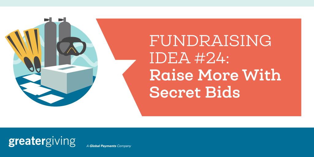 Auction Games | Idea 24 - Raise More With Secret Bids