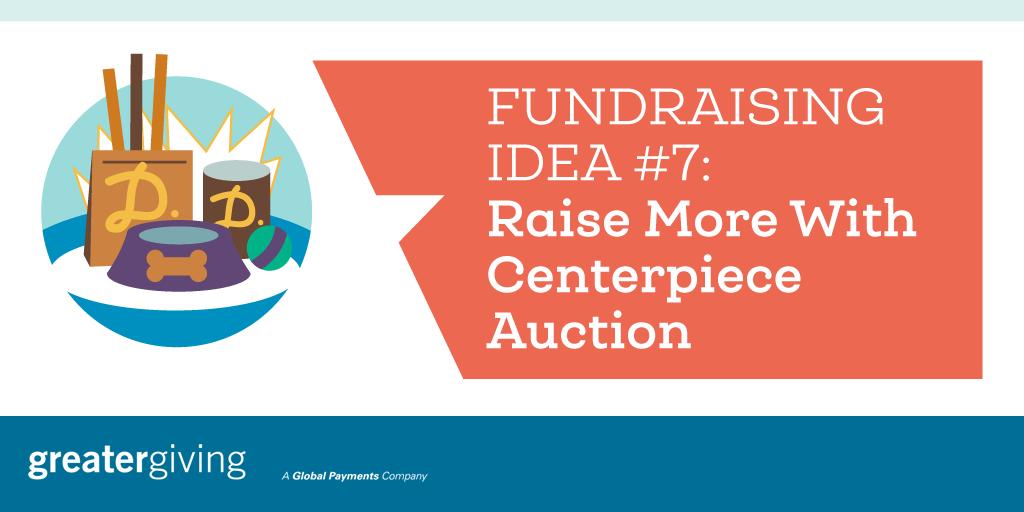 Auction Games | Idea 7 - Raise More With Centerpiece Auction