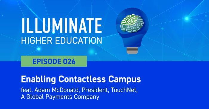 Adam McDonald Talks Tech on Illuminate Higher Education Podcast
