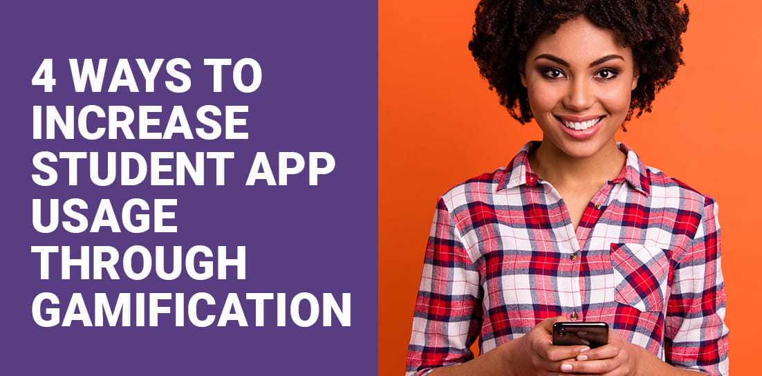 4 Ways to Increase Student App Usage Through Gamification