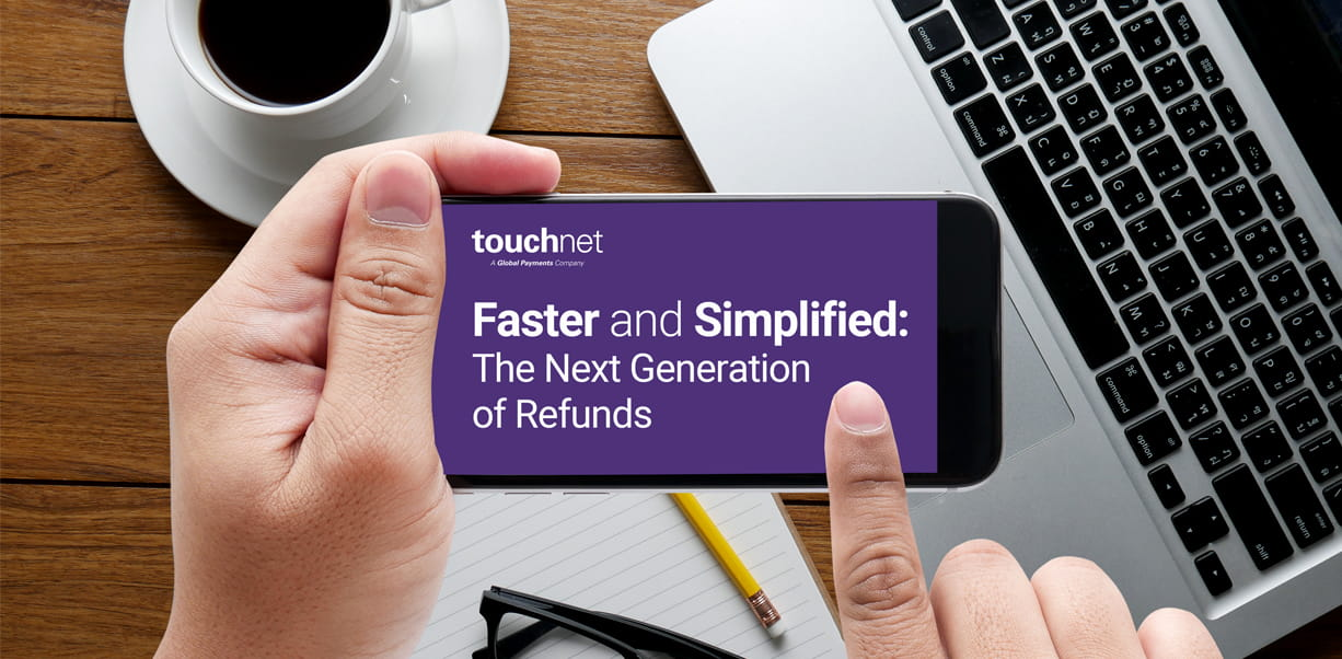 Faster and Simplified: The Next Generation of Refunds